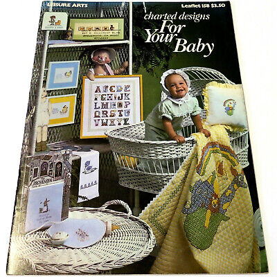 LEISURE ARTS #158 Leaflet CHARTED DESIGNS FOR YOUR BABY: 33 Large+Small Projects