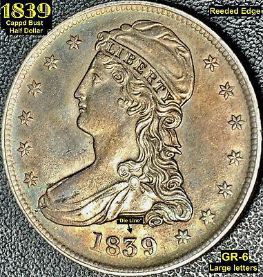 1839 Capped Bust Half Dollar - Reeded Edge - Large Letters **Colorful Toning**