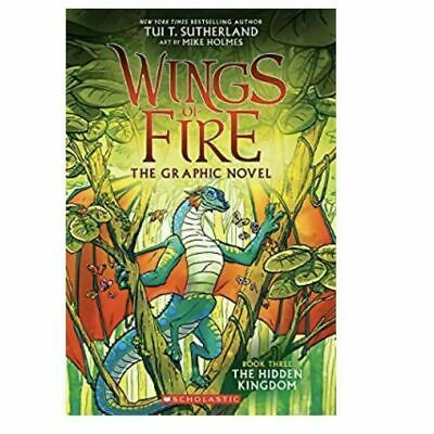 The Hidden Kingdom (Wings of Fire Graphic Novel #3): A Graphix Book-Tui T. Suthe