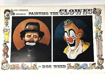 Painting the Clowns BOOK SUSAN SCHEEWE PAINTING 1981, Don Weed Circus Mimes