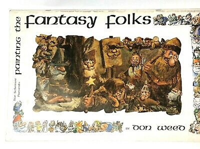 Fantasy Folks Painting, BOOK by Don Weed, Gnomes, Fairies, Elves 1980