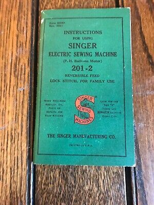 Vintage 1951 Instructions For Singer Electric Sewing Machine 201-2