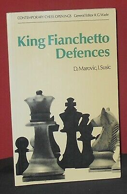 King Fianchetto Defences by D. Marovic & I. Susic (Chess Book)
