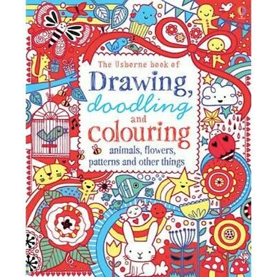 Drawing, Doodling & Colouring: Animals, Flowers, Patterns and Other Things