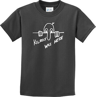 Kilroy was Here Youth Kids Shirt