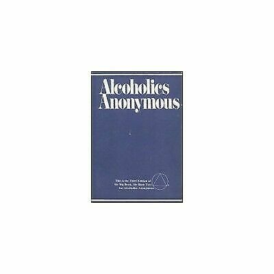 Alcoholics Anonymous by Alcoholics Anonymous World Services (1939, Hardcover)