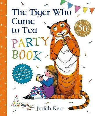 The Tiger Who Came To Tea Party Book by Judith Kerr.Stickers, games, recipes etc