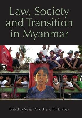BOOK NEW Law, Society and Transition in Myanmar by Lindsey (2017)