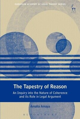 BOOK NEW The Tapestry of Reason by Amalia Amaya (2017)