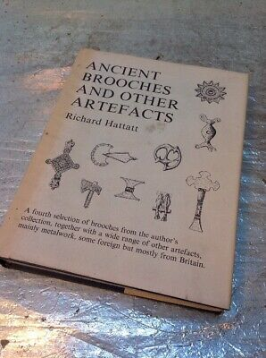 Ancient Brooches And Other Artefacts - Very Interesting Book - Richard Hattatt
