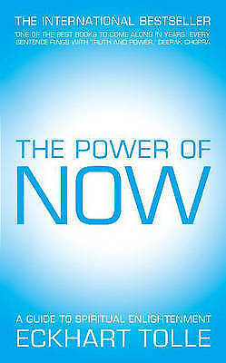The Power of Now: A Guide to Spiritual Enlightenment by Eckhart Tolle (Hardback,