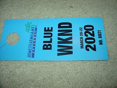 NASCAR Homestead-Miami Speedway -March 2020 Blue Lot Parking Pass All Weekend