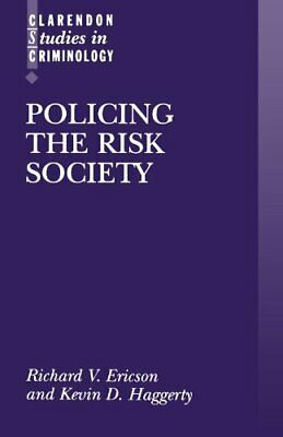 Policing the Risk Society, Ericson, Law New 9780198265771 Fast Free Shipping,,