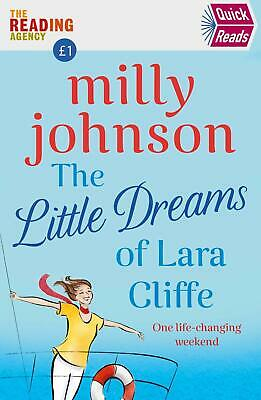 The Little Dreams of Lara Cliffe: Quick Read by Milly Johnson New Paperback Book