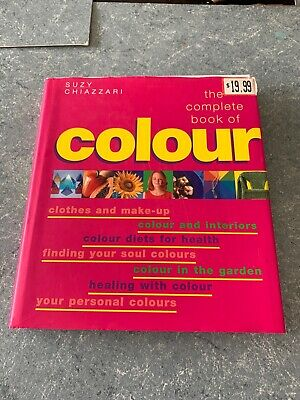 The Complete Book Of Colour By Suzy Chiazzari Pink Edition