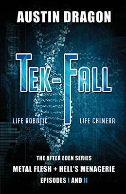 Tek-Fall (The After Eden Series): The Complete . Dragon, Austin.#