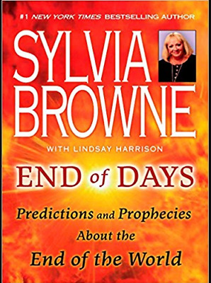 End Of Days Predictions And Prophecies End Of World Sylvia Browne P.D.F / MOBI /