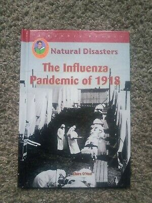 Influenza Pandemic of 1918 by O'Neal, Claire HISTORY CHAPTER BOOK EDUCATION KIDS