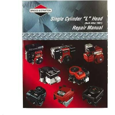 Briggs & Stratton Single Cylinder L Head Built After 1981 Repair Manual