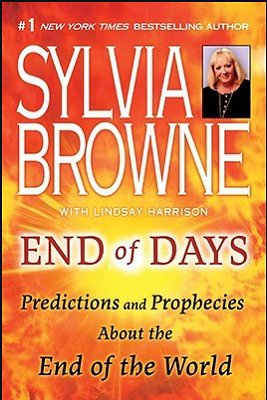 End Of Days Predictions And Prophecies End Of World Sylvia Browne P.D.F / .epub