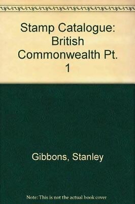 Very Good, Stamp Catalogue: British Commonwealth Pt. 1, Gibbons, Stanley, Hardco