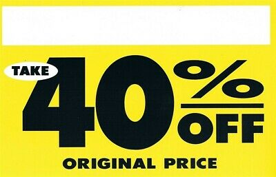 """Store Display Fixtures 10 NEW HEAVY CARD STOCK SIGNS """"TAKE 40% OFF"""""""