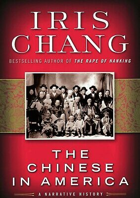 NEW! FREE SHIPPING WORLDWIDE! Iris Chang: The Chinese in America