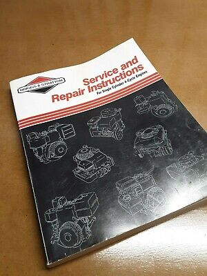 Briggs And Stratton Service & Repair  Instructions For Single Cyl. 4-Cycle