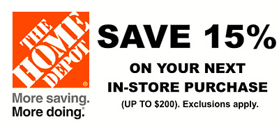 ONE 1X 15% OFF Home Depot Coupon - In store ONLY Save up to $200 - Fast Shipping