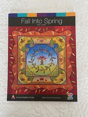 Quilt Pattern Fall In Spring Pieced Applique by Cheryl See