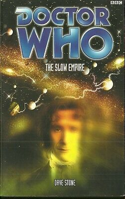 OOP Paperback Book - DOCTOR WHO - THE SLOW EMPIRE - Dave Stone - BBC - 2001