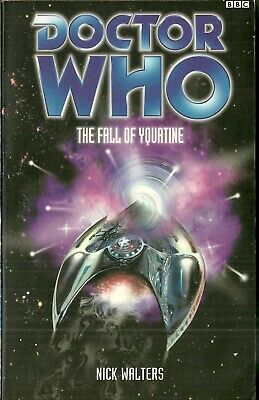 OOP  Paperback Book - DOCTOR WHO - THE FALL OF YQUATINE - Nick Walters - BBC
