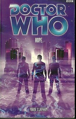 OOP  Paperback Book - DOCTOR WHO - HOPE - Mark Clapham - BBC - 2002