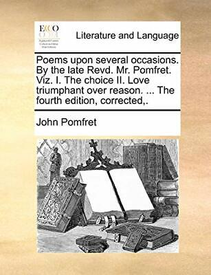 Poems upon several occasions. By the late Revd.. Pomfret, John.#