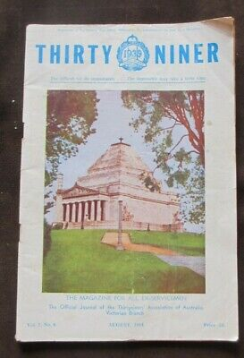 1964 Thirty Niner The Magazine For All Ex-Servicemen Official Journal Vol 7 No 6