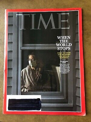 TIME MAGAZINE March 30 2020 WHEN THE WORLD STOPS What to Know/ Do About Pandemic