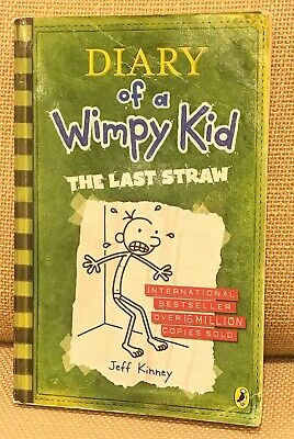 Diary of a Wimpy Kid: The Last Straw - Book 3. Jeff Kinney. Used