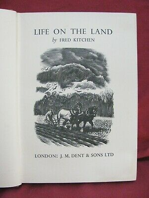 Life On the Land, Fred Kitchen, illustrated with woodcuts by Frank Ormrod, farm