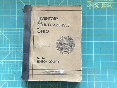 INVENTORY of the COUNTY ARCHIVES of OHIO, No. 74 SENECA COUNTY 1942