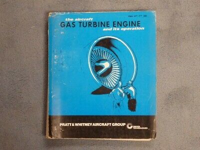 Pratt & Whitney Gas Turbine Engine Text Book