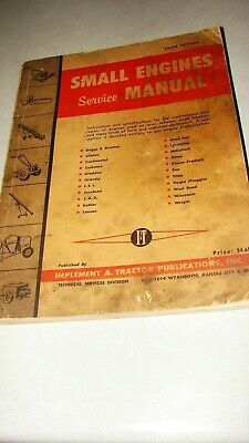 Small Engines Service Manual, Implement & Tractor Publications 1957