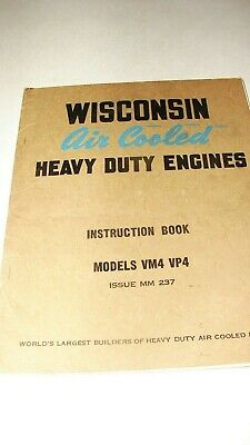 Wisconsin VM4 VP4 Air Cooled Engines Heavy Duty Instruction Manual Book MM237