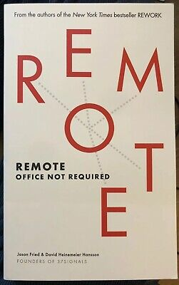 Remote: Office Not Required by Fried, Jason,Heinemeier Hansson, David Book The