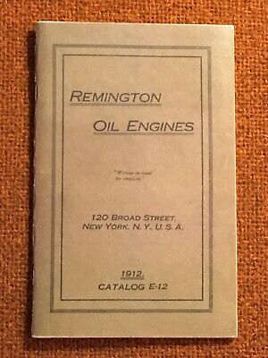 1912 Remington Oil Engines REPRINT Catalog, 55 Pages, Stationary & Marine