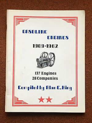 Gasoline Engines 1909 - 1962, 137 Engines, 28 Companies, by Alan C. King