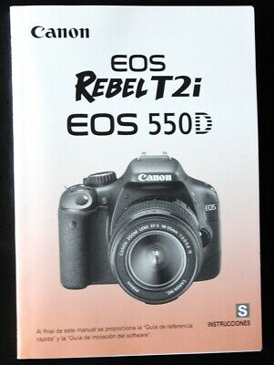 SPANISH español Canon Camera Instruction Manual EOS Rebel T2i EOS 550D DSLR