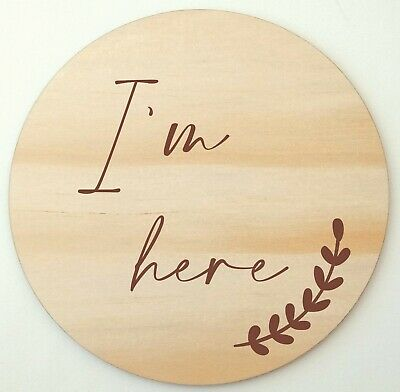 I'm here baby arrival announcement disc - gender reveal sign