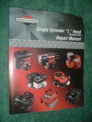 "Briggs & Stratton Single Cylinder ""L"" Head Repair Manual. New Unused."