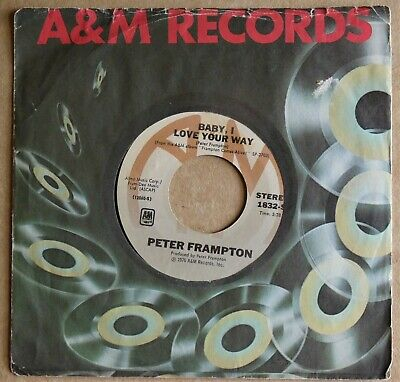 """Peter Frampton Baby I Love Your Way, 45 7"""" in sleeve A&M 1832-S 1976"""