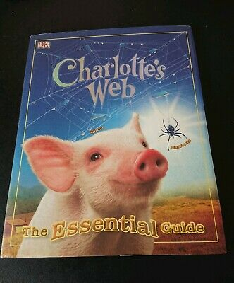 Charlotte's Web: The Essential Guide by Amanda Li (Hardback, 2007) DK